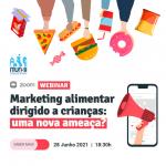Webinar: Kids' Food Marketing: A New Threat?
