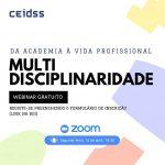 Webinar: Multidisciplinarity - From academy to professional life